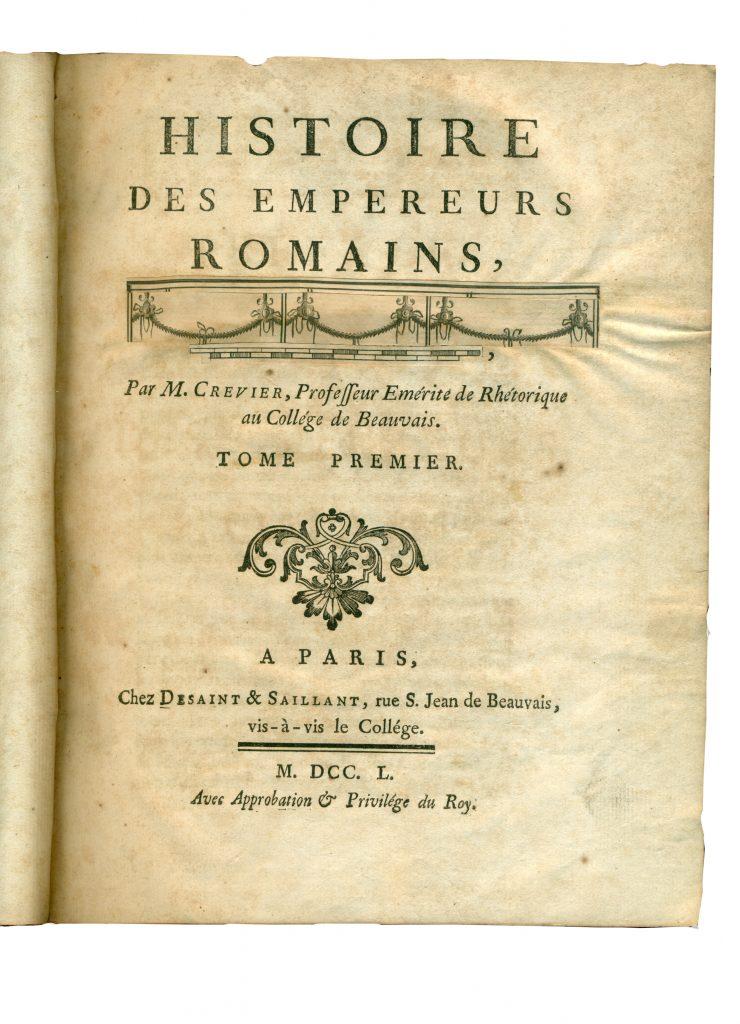 A-IV-513 Crevier, Jean Baptiste Louis – Histoire des empereurs romains. T. 1 Paris, 1750 Народна библиотека Требиње